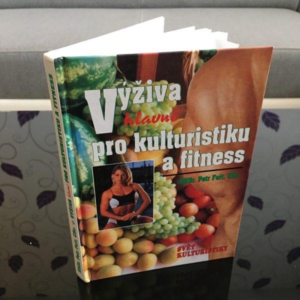 Výživa hlavně pro kulturistiku a fitness