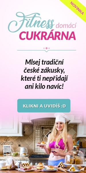 Novinka - Fitness domácí cukrárna - Mlsej tradiční české zákusky, které ti nepřidají ani kilo navíc! Klikni a uvidíš